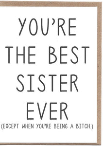 Best Sister Ever Greeting Card