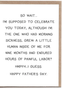 Supposed To Celebrate Fathers Greeting Card