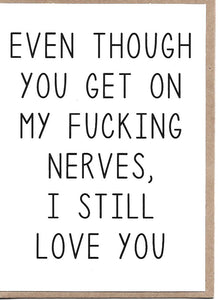 Get On My Nerves Greeting Card
