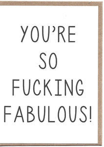 You're F**king Fabulous Greeting Card