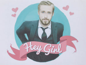 Ryan Gosling Hey Girl Greeting Card
