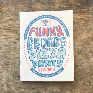 Funny Broads Pizza Party Colouring Book Vol. 2