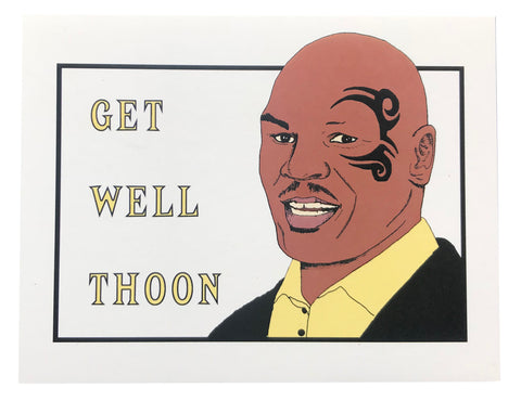 Mike Tyson Get Well Soon Greeting Card