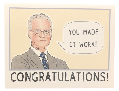 Tim Gunn Congratulations Greeting Card