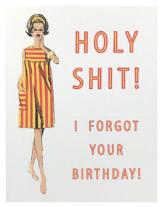 I Forgot Your Birthday Greeting Card