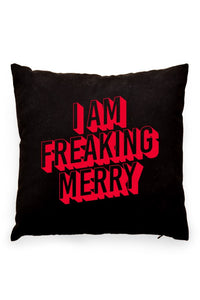 I Am Freaking Merry Pillow Cover Black