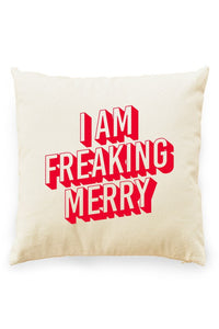 I Am Freaking Merry Pillow Cover Natural