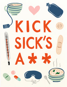 Kick Sick's Ass Greeting Card