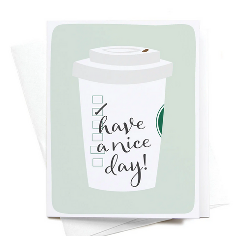 Have A Nice Latte Greeting Card