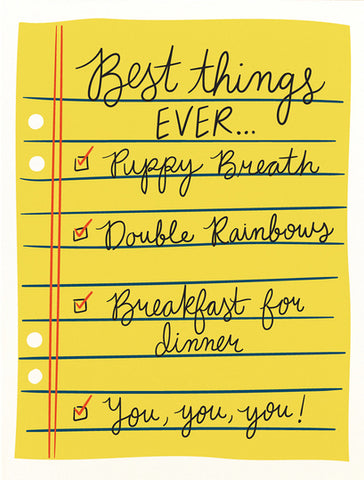 Best Things Ever Greeting Card