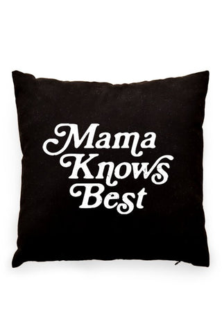 Mama Knows Best Pillow Cover Black