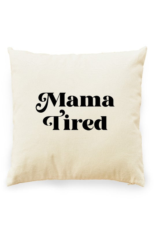 Mama Tired Pillow Cover Natural