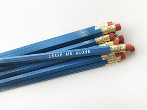 Leave Me Alone Pencil