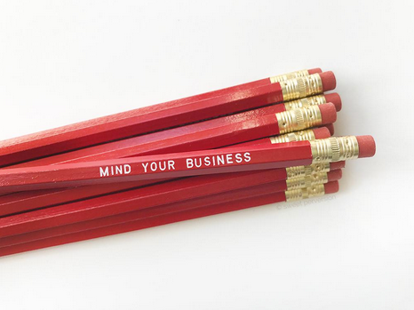 Mind Your Business Pencil