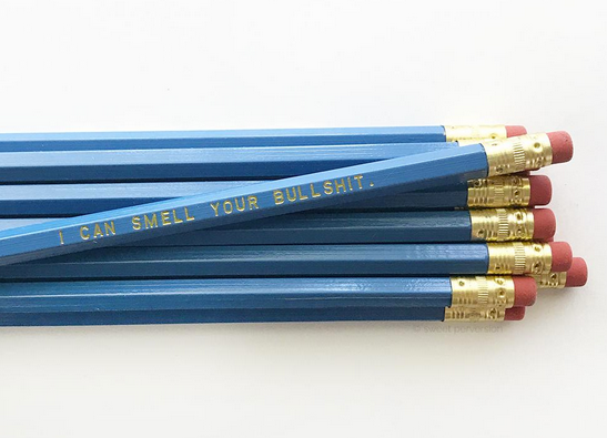 Smell Your Bullshit Pencil