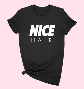 Nice Hair T-Shirt - Black