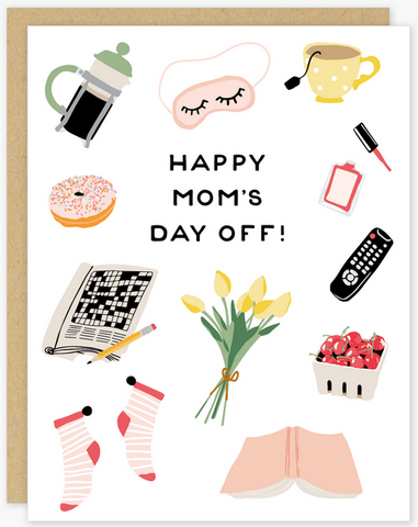 Mom's Day Off Greeting Card