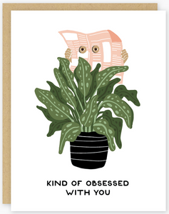Obsessed With You Greeting Card