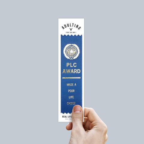 Poor Life Choice - Award Ribbon