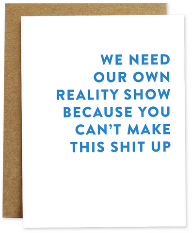 Reality Show Greeting Card