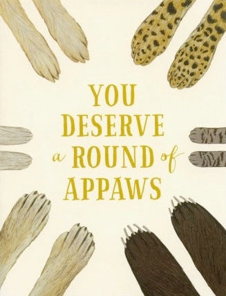 Round Of Appaws Greeting Card