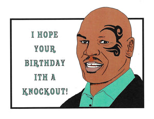 Mike Tyson Birthday Greeting Card