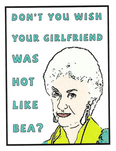 Hot Like Bea Greeting Card