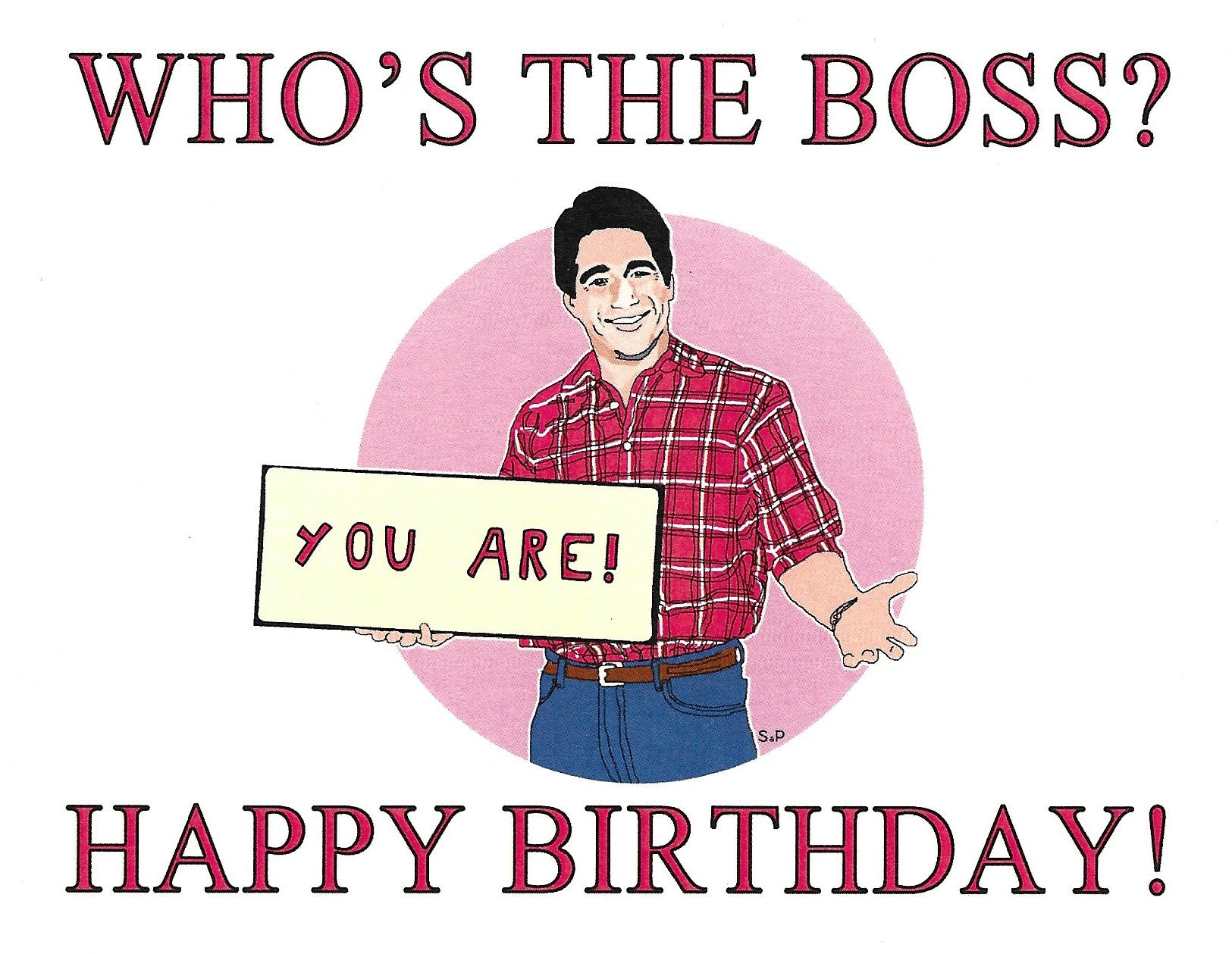 Who's The Boss Birthday Greeting Card