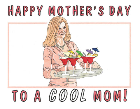 Cool Mom Mother's Day Greeting Card