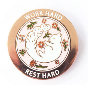 Work Hard Rest Hard Enamel Pin