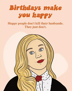 Legally Blonde Birthday Greeting Card