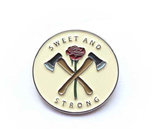 Sweet And Strong Enamel Pin