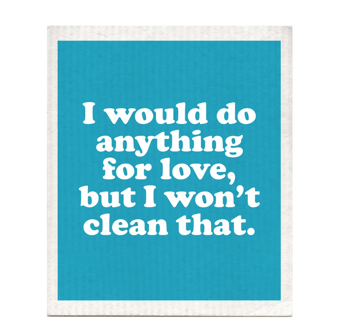 I Would Do Anything For Love Dishcloth