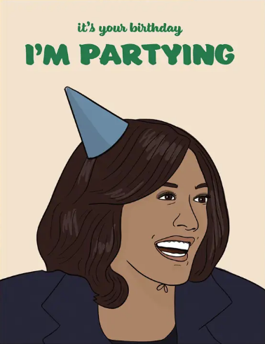 Kamala I'm Partying Greeting Card