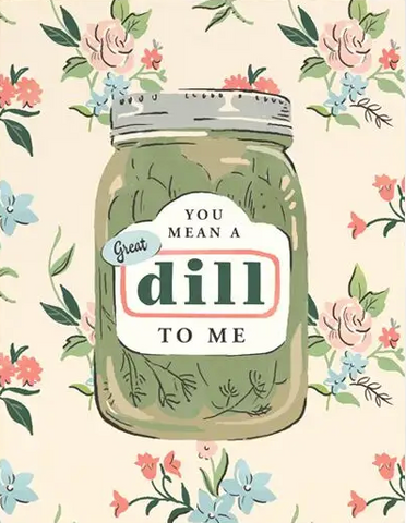 Great Dill Greeting Card