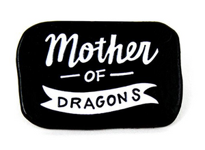 Band of Weirdos Enamel Pin - Mother of Dragons Pin - Ottawa, Canada