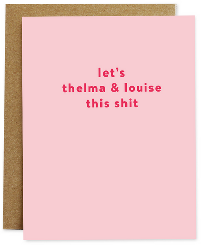 Thelma & Louise Greeting Card