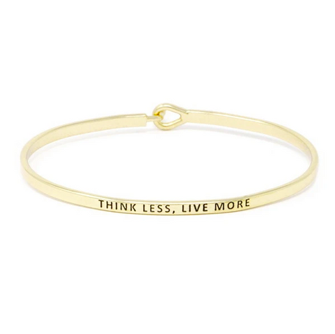 Think Less, Live More Bracelet