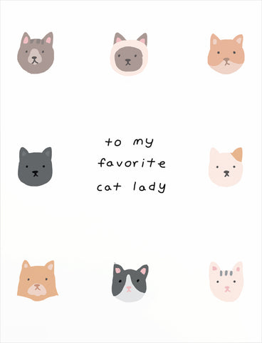 To My Favorite Cat Lady Greeting Card