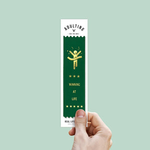 Winning At Life - Award Ribbon
