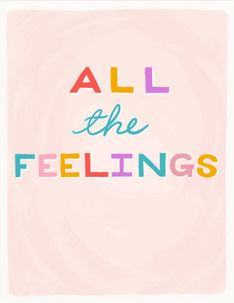 All The Feelings - Slightly Stationery Greeting Card - Ottawa, Canada