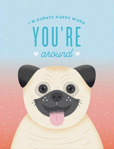 Always Happy Pug Greeting Card