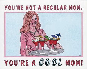 Not A Regular Mom Mother's Day Greeting Card