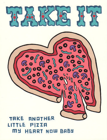 Betty Turbo Greeting Card - Another Little Pizza My Heart