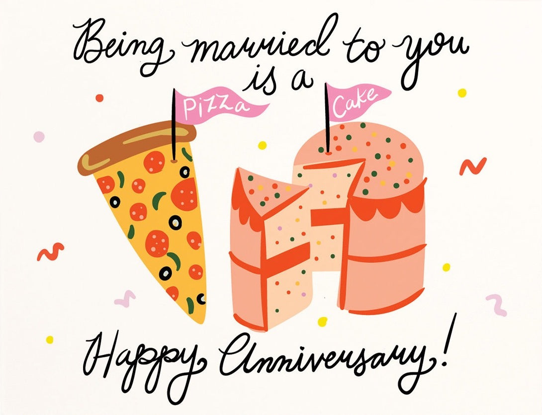 Pizza and Cake Anniversary Greeting Card