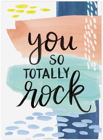 You So Totally Rock Greeting Card