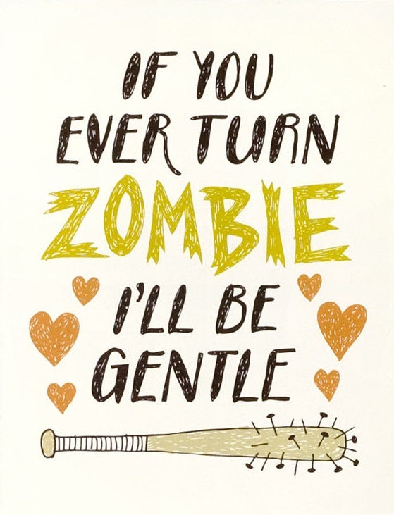 If You Turn Zombie Greeting Card