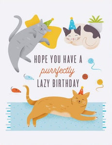 Lazy Cat Birthday - Quirky Paper Greeting Card - Ottawa, Canada