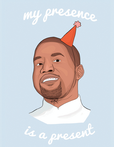 Kanye Birthday - Party Mountain Paper Greeting Card - Ottawa, Canada