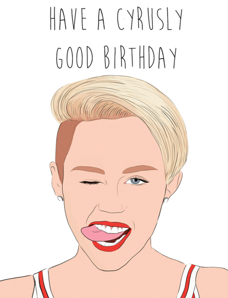 Miley Cyrus Birthday - Party Mountain Paper Greeting Card - Ottawa, Canada